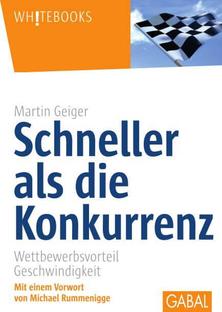 Schneller als die Konkurrenz - Buch von Martin Geiger